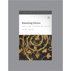 Knowing Christ- The I Am Sayings of Jesus- Study Guide