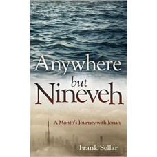 Anywhere but Nineveh