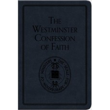 The Westminster Confession of Faith- Pocket Puritans Leather Bound