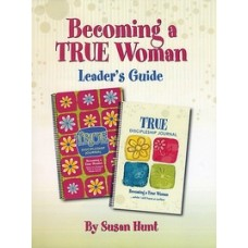Becoming a True Woman Leader's Guide