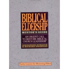 Biblical Eldership: Mentor's Guide