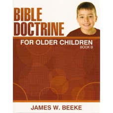 Bible Doctrine for Older Children - Book B