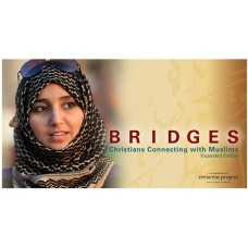 Bridges: Christians Connecting with Muslims Expanded Edition Study Kit