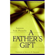 A Father's Gift: Workbook