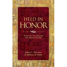 Held in Honor- Wisdom for your Marriage from Voices of the Past