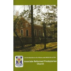An Introduction to the History and Ministries of the ARP Church