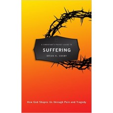 Suffering- A Christian's Pocket Guide