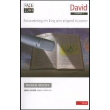 David Volume 2: Encountering the King Who Reigned in Power