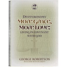 Deuteronomy: More Grace More Love