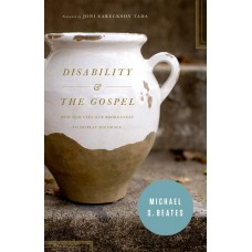 Disability & The Gospel
