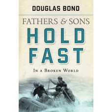 Hold Fast: Fathers & Sons