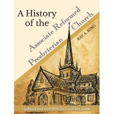 A History of the Associate Reformed Prebyterian Church