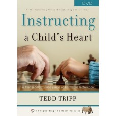 Instructing a Child's Heart DVD Set