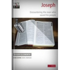 Joseph: Encountering the Man who Saved His People