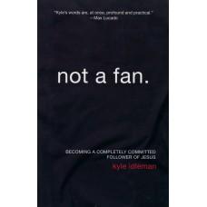 Not A Fan: Paperback