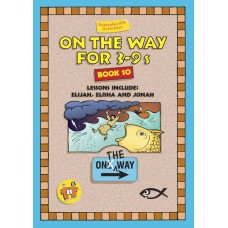 On the Way for 3 - 9 year olds - Book 10