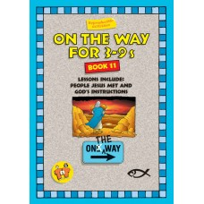 On the Way for 3-9 year olds - Book 11