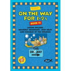 On the Way for 3-9 year olds - Book 12