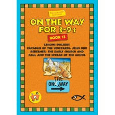On the Way for 3-9 year olds - Book 13