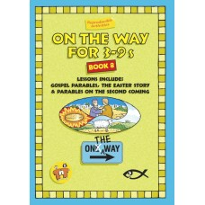 On the Way for 3-9 year olds - Book 8