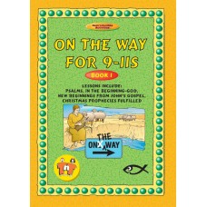 On the Way for 9-11 year olds - Book 1