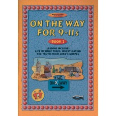 On the Way for 9-11 year olds - Book 2