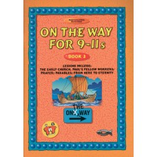 On the Way for 9-11 year olds - Book 3