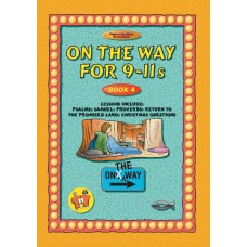 On the Way for 9-11 year olds - Book 4