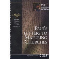 Paul's Letters to Maturing Churches