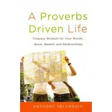 A Proverbs Driven Life