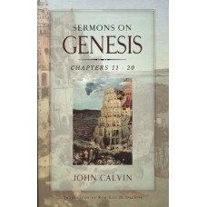 Sermons on Gensis: Chapter 11 - 20