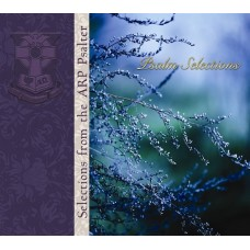 Selections from the Psalter: Psalm Selections