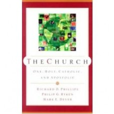 The Church: One, Holy, Catholic, and Apostolic