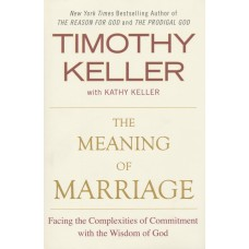 The Meaning of Marriage: Paperback