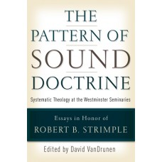 The Pattern of Sound Doctrine