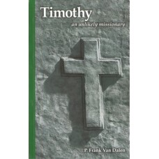 Timothy: An Unlikely Missionary PDF