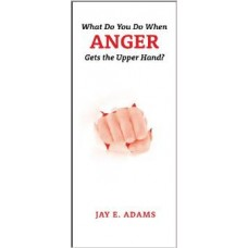 """What Do You Do When ANGER Gets the Upper Hand?"" Brochure"