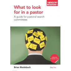 What to Look for in a Pastor