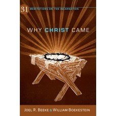 Why Christ Came?